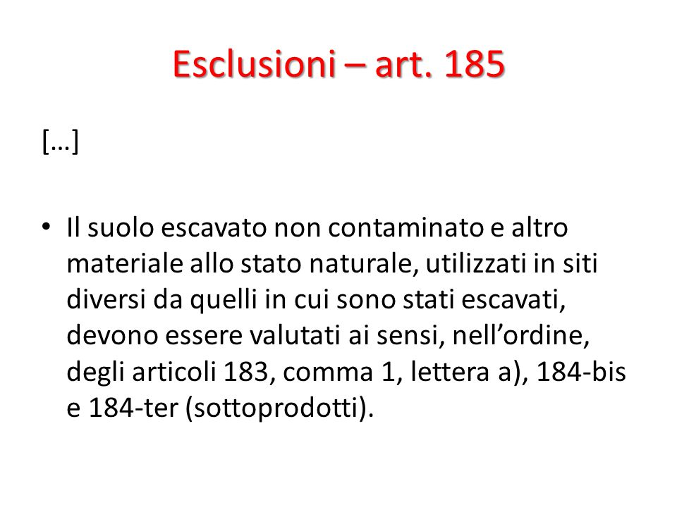 Esclusioni – art. 185 […]